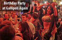 Birthday Party and Bellydance at Gallipoli Again